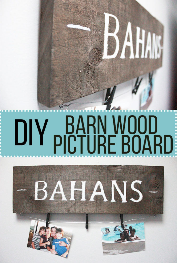DIY Barn Wood Picture Board - STEP BY STEP GUIDE - www.nikkisplate.com