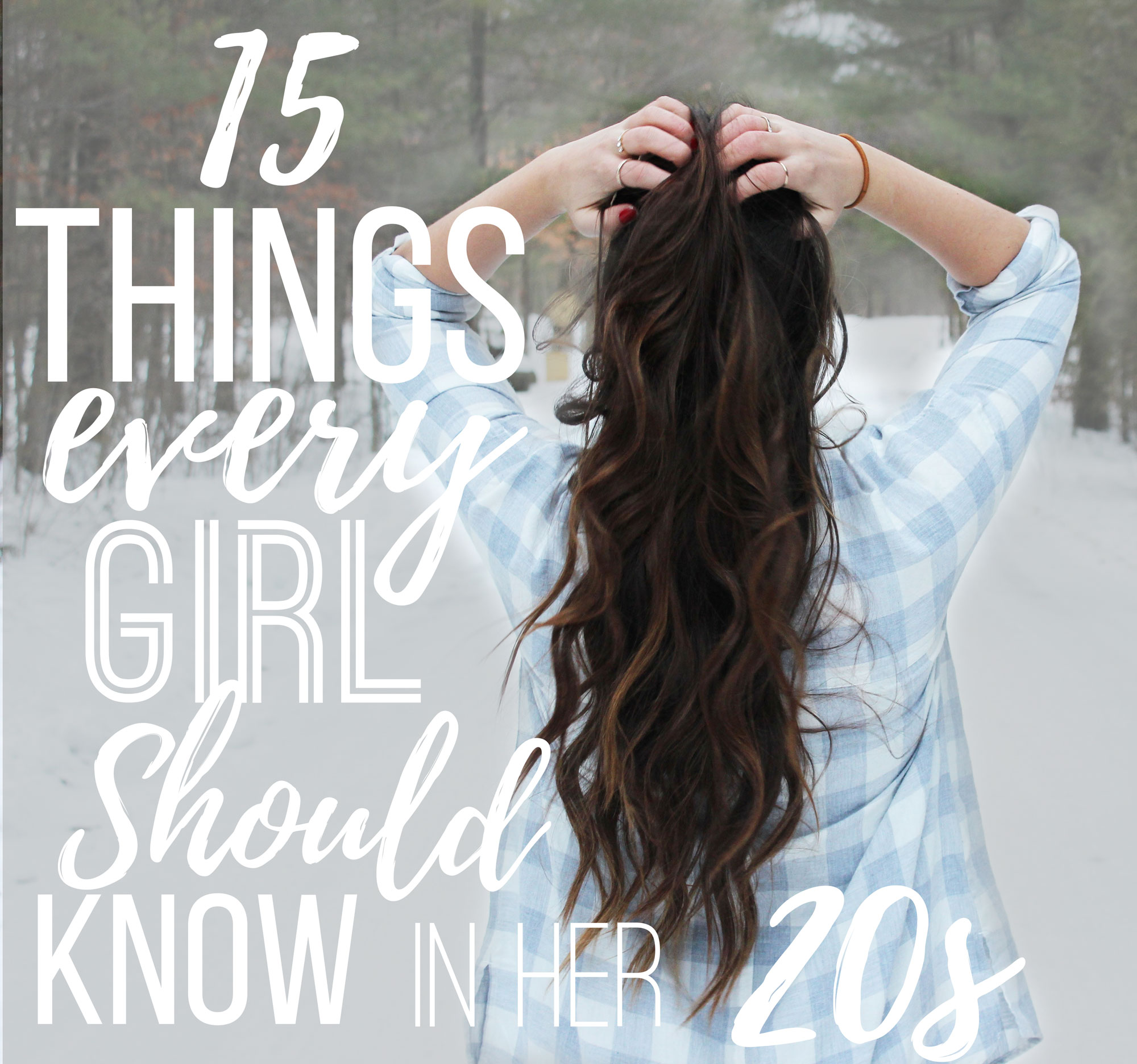 15 Things Every Girl Should Know In Her 20s