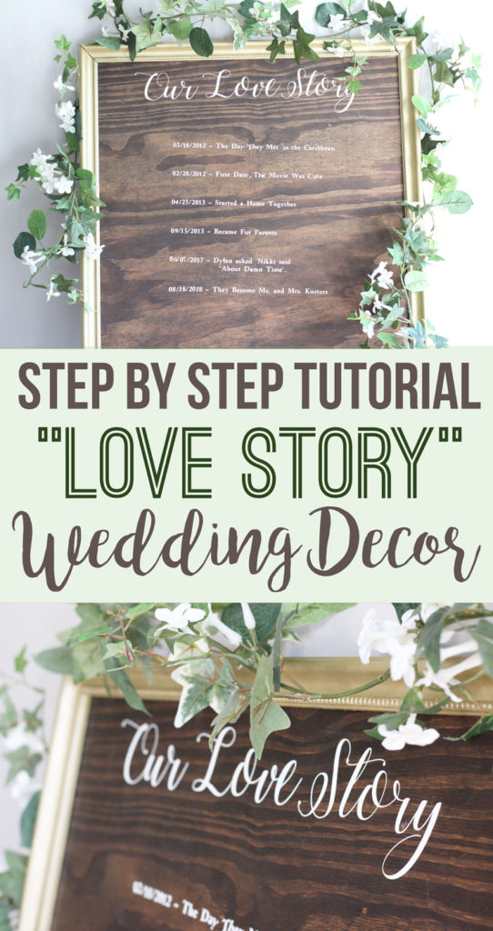 """Step by step tutorial: DIY """"Our Love Story"""" Sign - Wedding decor sign by Nikkis Plate: www.nikkisplate.com"""