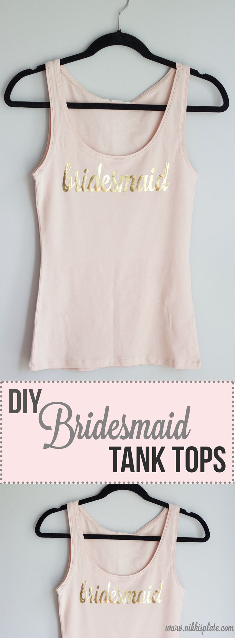 DIY bridesmaid tank top shirts blush and gold || Bridesmaids proposal || www.nikkisplate.com