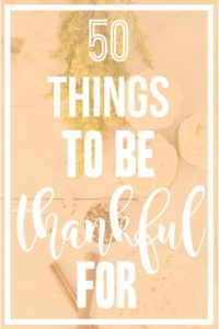 Be Thankful || Easy Ways to Better Your Life in Just One Week