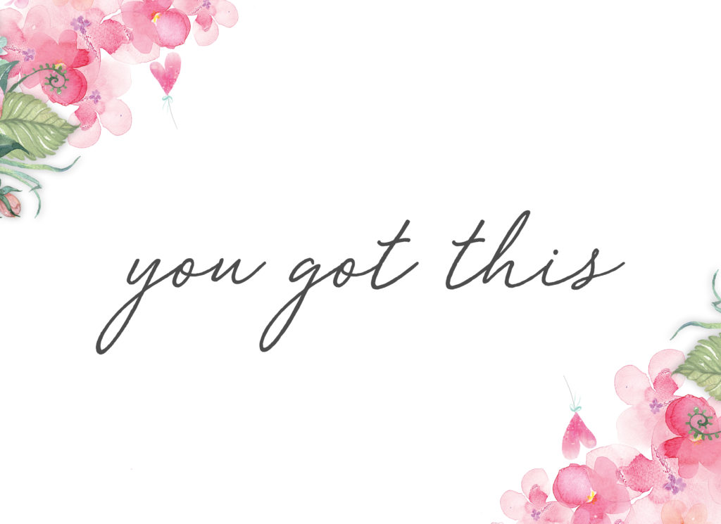 """This floral wall art printable has soft pink flowers, green leaves, and cursive text that reads """"you got this"""""""