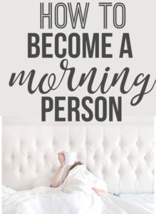 Become A Morning Person || Easy Ways to Better Your Life in Just One Week