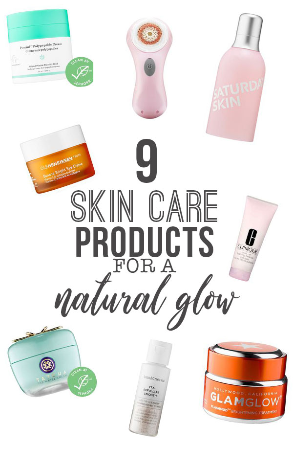 9 Skin Care Products for a Natural Glow; the best cleanser, mask, toner, serum, eye cream, brush, moisturizer to brighten your skin and cause a radiant face #skincareproducts #skincare #moisturizer #facemask