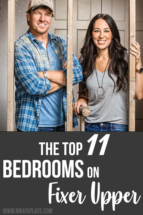 11 Best Bedrooms by Joanna Gaines: Here are the top ten bedroom designs and renovations done by Joanna Gaines from Fixer Upper! - Nikki's Plate