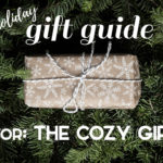 The Cozy Girl Holiday Gift Guide; Know someone who loves to stay at home, cuddled up, staying warm? Here are the perfect Christmas presents for her! #giftguides #christmasgiftideas || Nikki's Plate