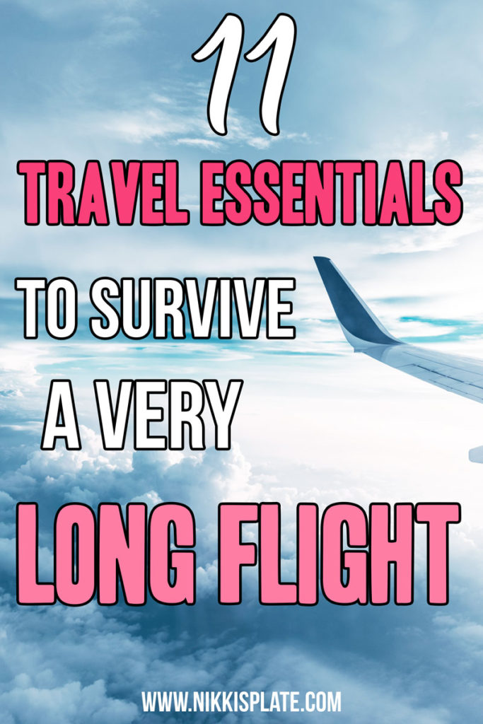Long Flight Travel Essentials You Will Regret Not Packing; Here are several items you need to pack in your carry on to help you survive long haul flights! #longflight #travelessentials || Nikki's Plate
