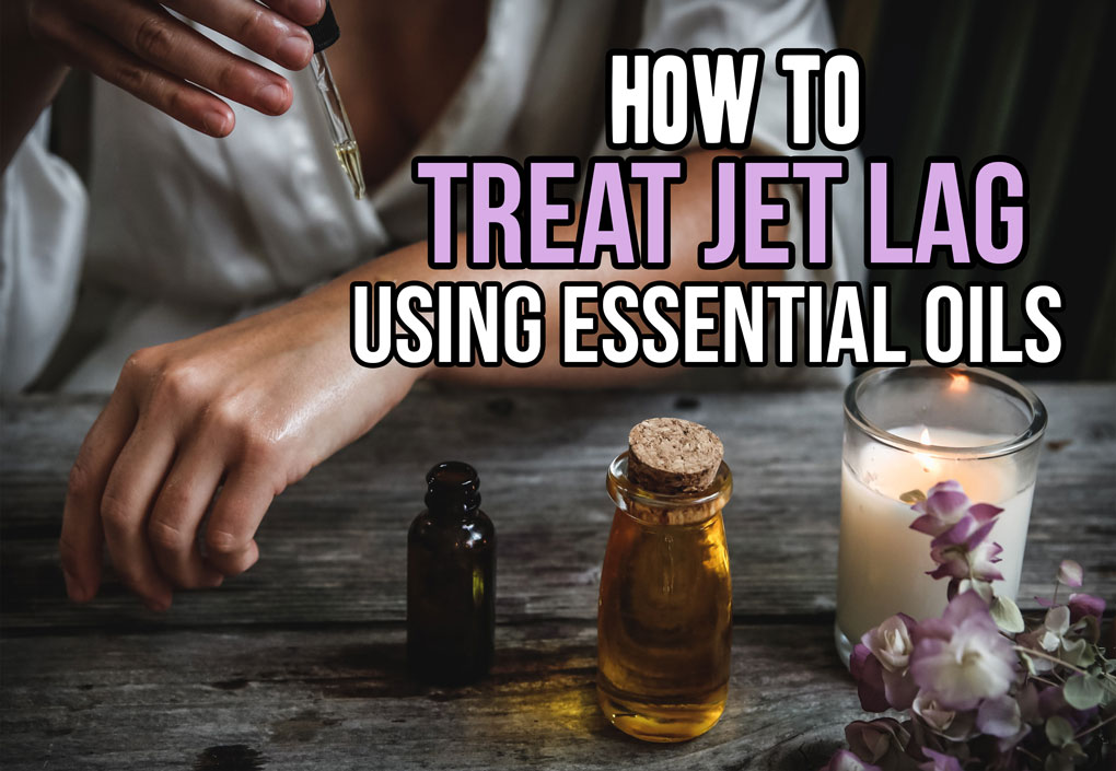 Treating Jet Lag with Essential Oils; jet lag relief using essential oils, tips and tricks to avoid jet lag and have a better travel experience! #jetlag #treatjetlag #essentialoils #travel    Nikki's Plate