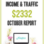 October 2019 Blog Income and Traffic Report: How I made $2332 blogging this month; Details on how I made money blogging including tips and goals for November 2019!