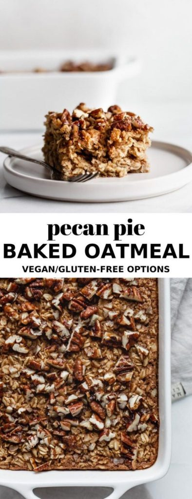 Pecan pie baked oatmeal is a perfect healthy dessert OR breakfast to start your new year with.