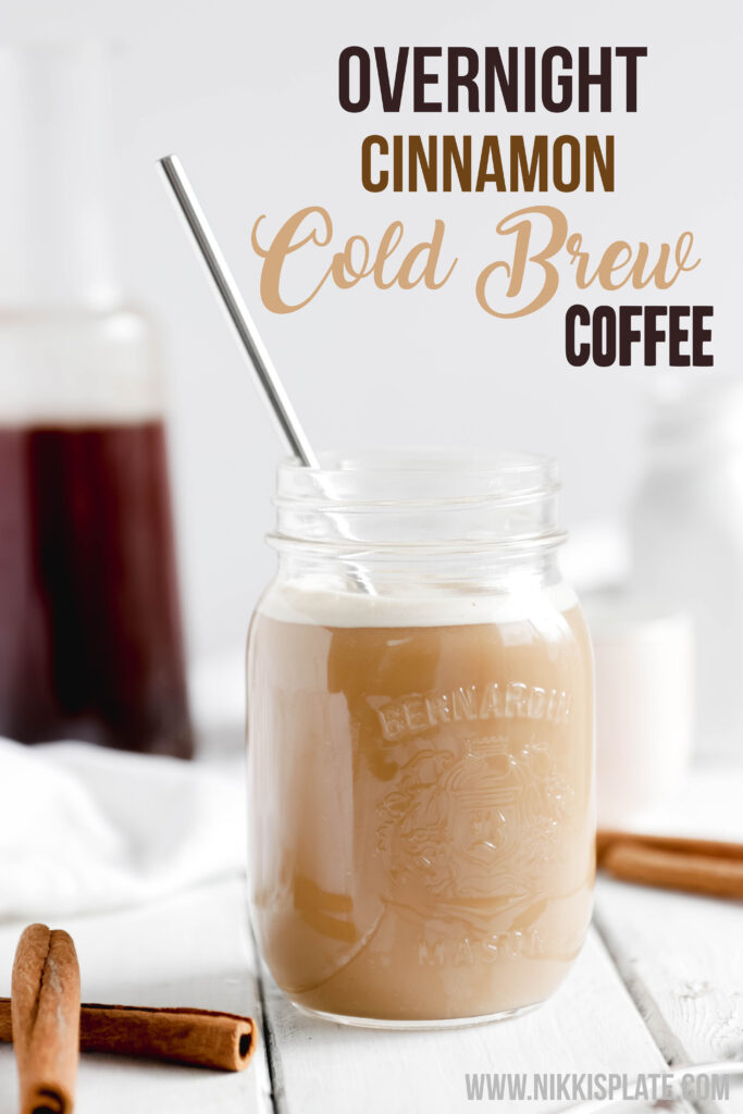 Overnight Cinnamon Cold Brew Coffee; Easy cold coffee beverage, packed with cinnamon flavours, vegan and gluten free. No machines required!