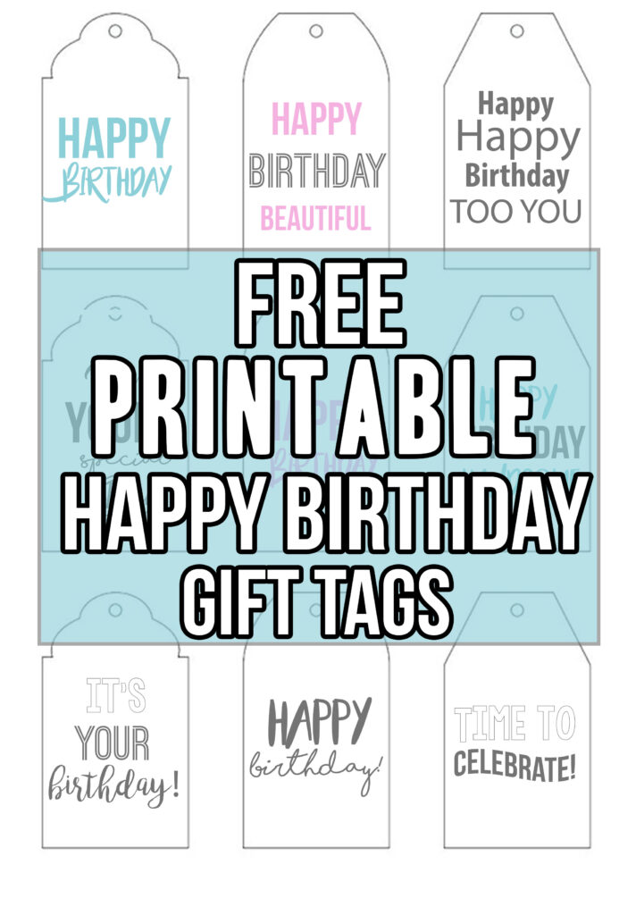 Free Printable Happy Birthday Tags; easy print and cut out gift tags for that perfect birthday present! Minimal ink used! #freeprintables #happybirthdaytags