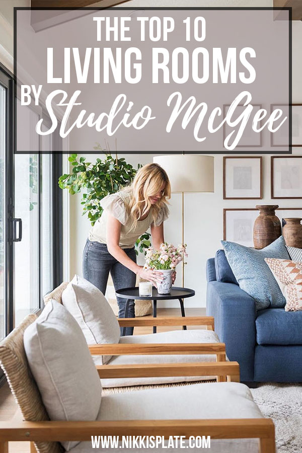 Best Living Rooms by Studio McGee; Here are the most gorgeous living rooms done by these talented interior designers!