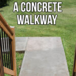 How to Pour a Concrete Walkway; Do it yourself concrete sidewalk using framing and a concrete mixer. {DIY Concrete Project}