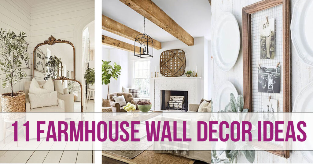 Farmhouse Wall Decor Ideas