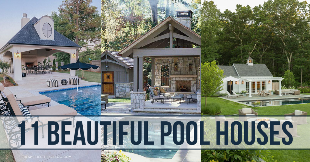 Beautiful Pool Houses to complete your backyard; Here are several pool houses to complete your backyard this summer! Enjoy a dip in the pool next to these beautiful structures.