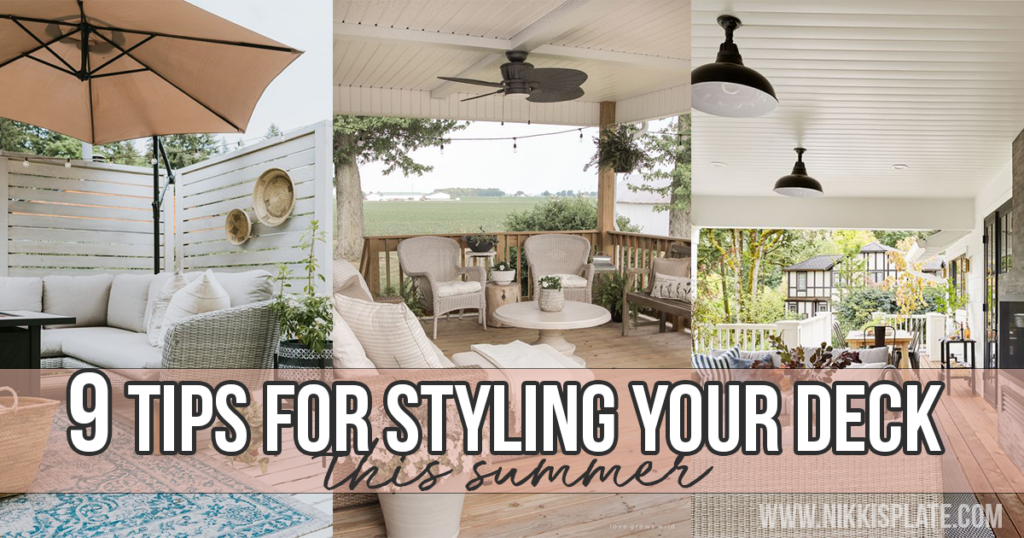 Tips for Styling your Deck this Summer;