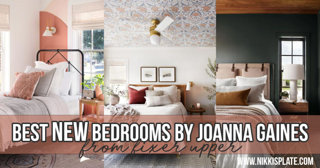 Best NEW bedrooms by Joanna Gaines from Fixer Upper; here are the top bedrooms from Joanna Gaines that you haven't seen yet!